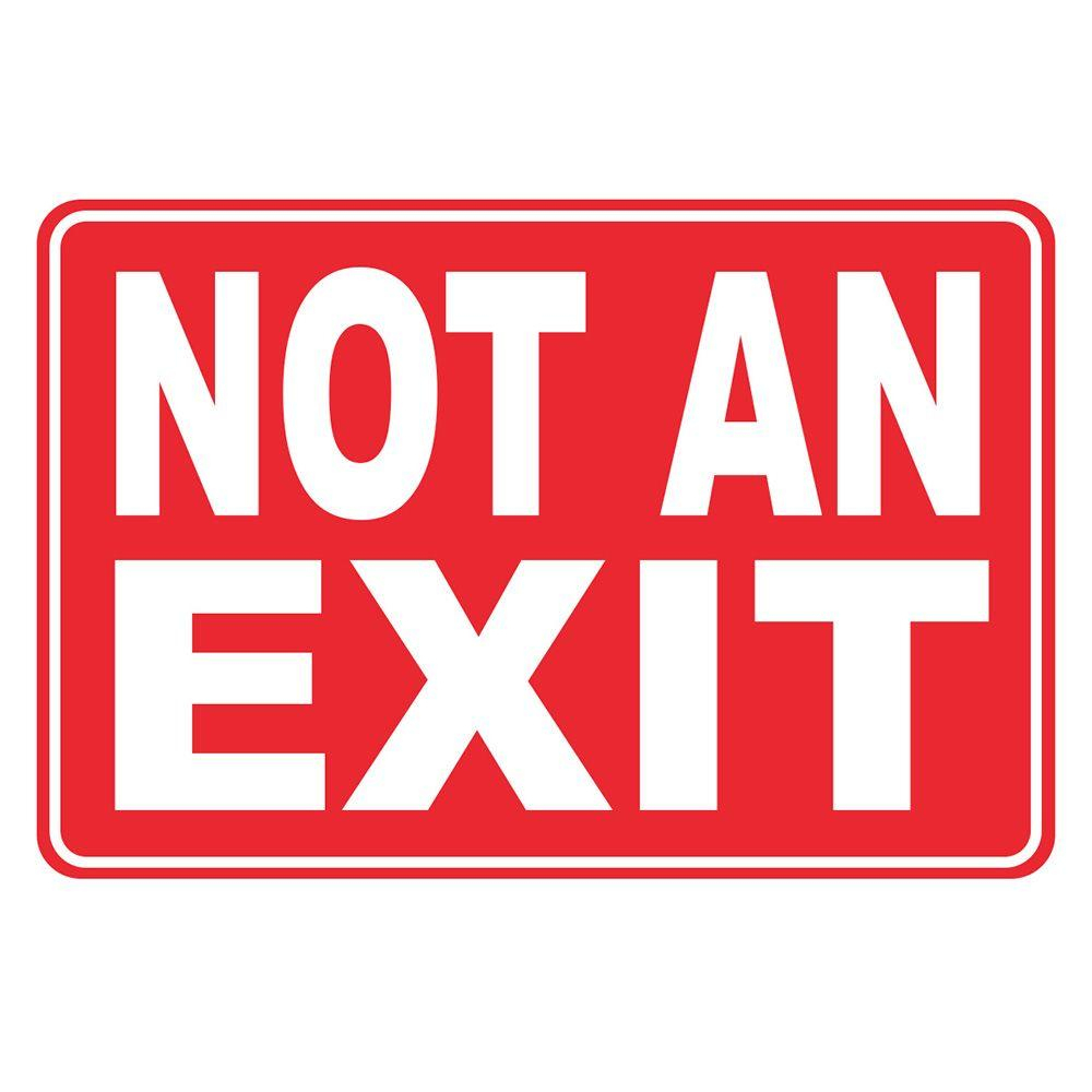 12 In. X 8 In. Plastic Not An Exit Sign-Pse-0091 - The Home Depot - Free Printable No Exit Signs