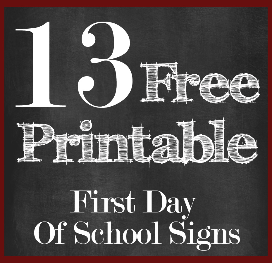 13 Free First Day Of School Printable Signs | 13 Free First Day Of - My First Day Of Kindergarten Free Printable