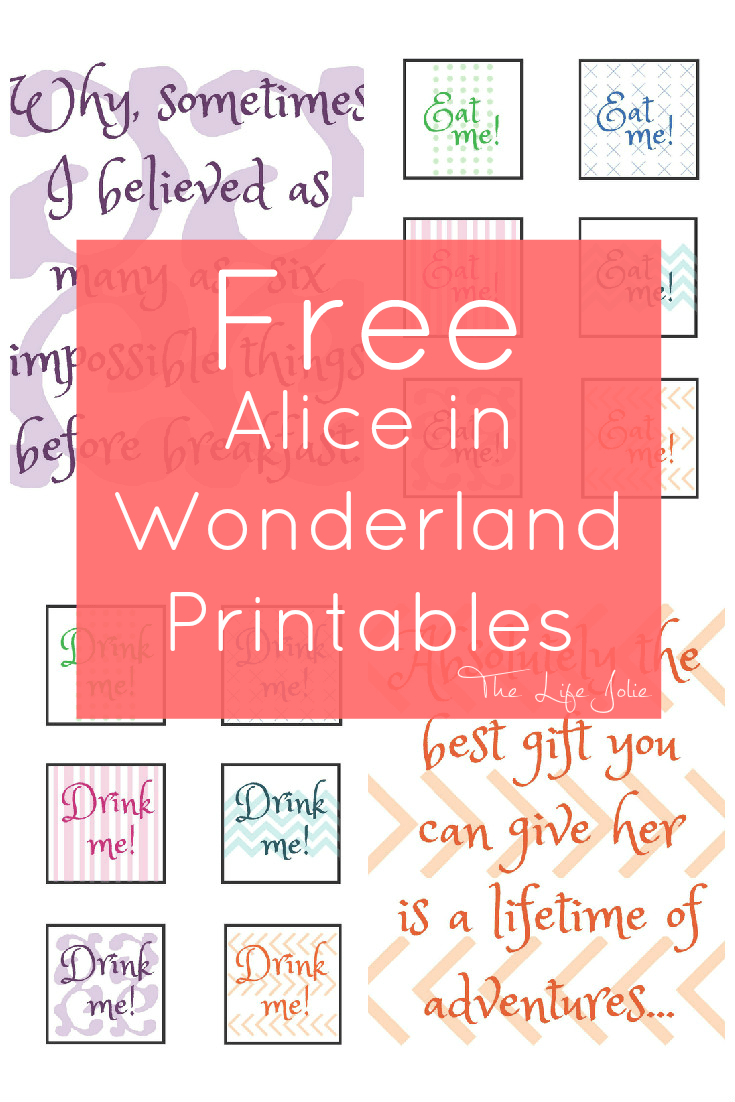 Alice In Wonderland Signs And Free Printables   The Life Jolie - Alice In Wonderland Signs Free Printable