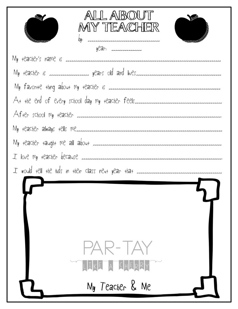 All About My Teacher- Free Teacher Appreciation Printable - Party - All About My Teacher Free Printable
