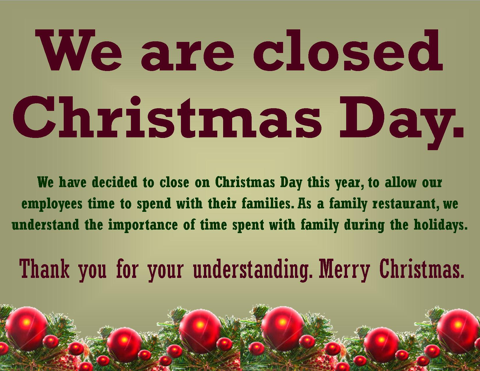 Christmas Holiday Cloing Sign The Montrose Center. 1600X1258 Free - Free Printable Holiday Signs Closed