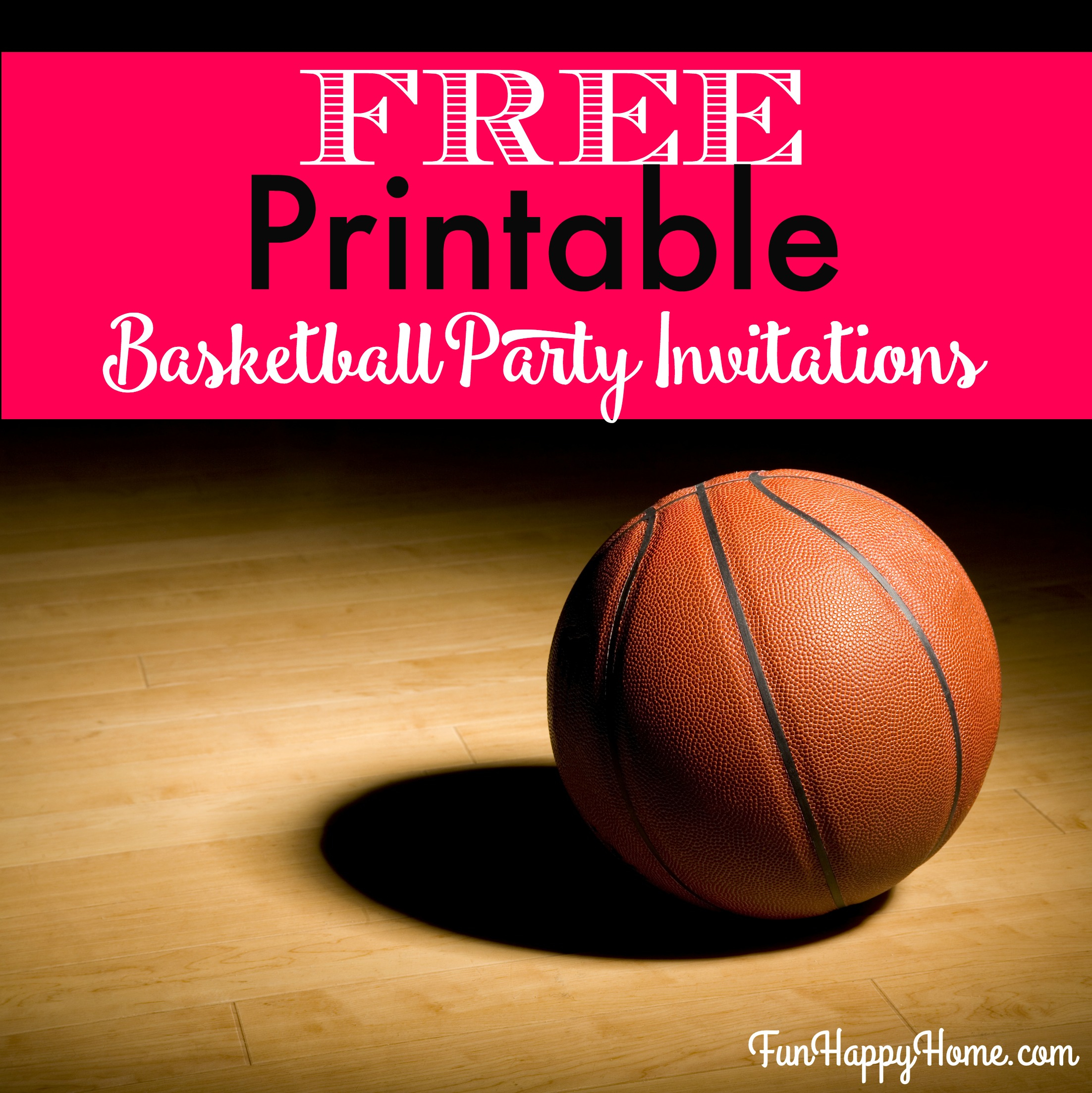 Creating An Interesting Birthday Invitation Templates For Children - Free Printable Basketball Cards
