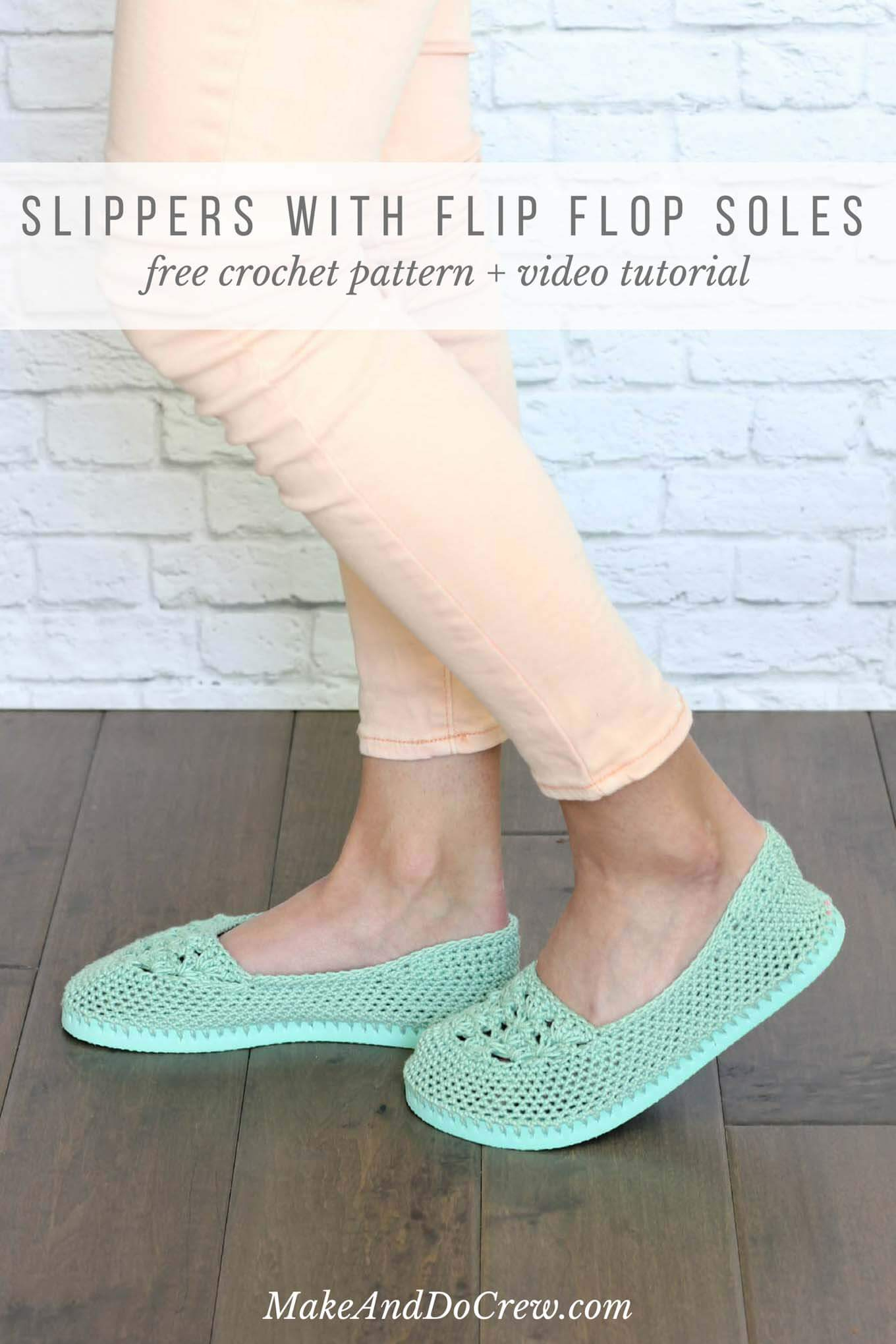 Crochet Slippers With Flip Flop Soles -- Free Pattern + Video Tutorial! - Free Printable Flip Flop Pattern
