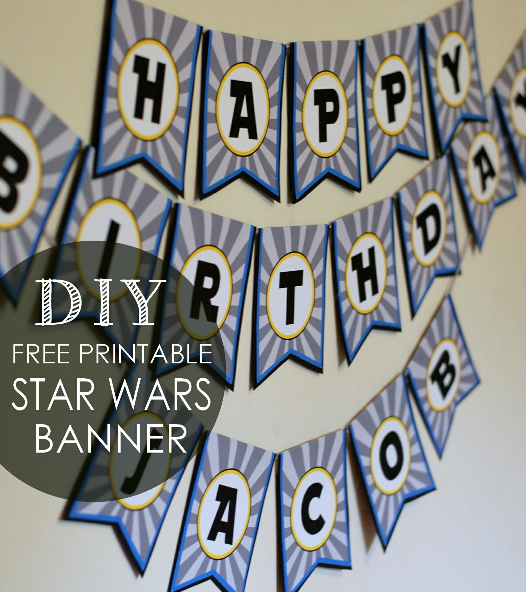 Diy Star Wars Birthday Banner + Free Printables | Posh Tart - Diy Birthday Banner Free Printable