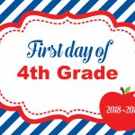First Day Of School Sign   Free Printables   Behind The Scenes Belle   First Day Of Fourth Grade Free Printable