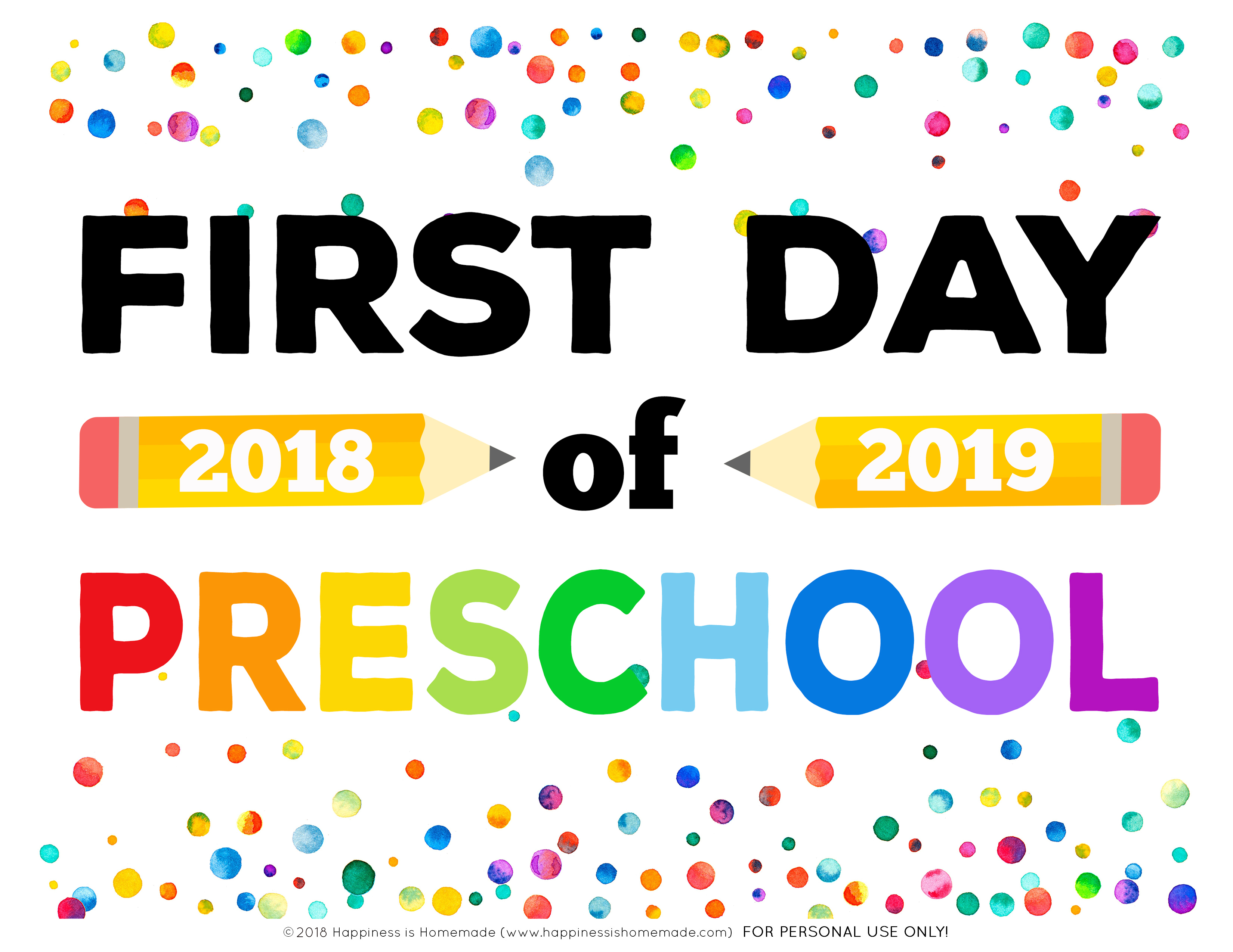 First Day Of School Signs - Free Printables - Happiness Is Homemade - First Day Of School Printable Free