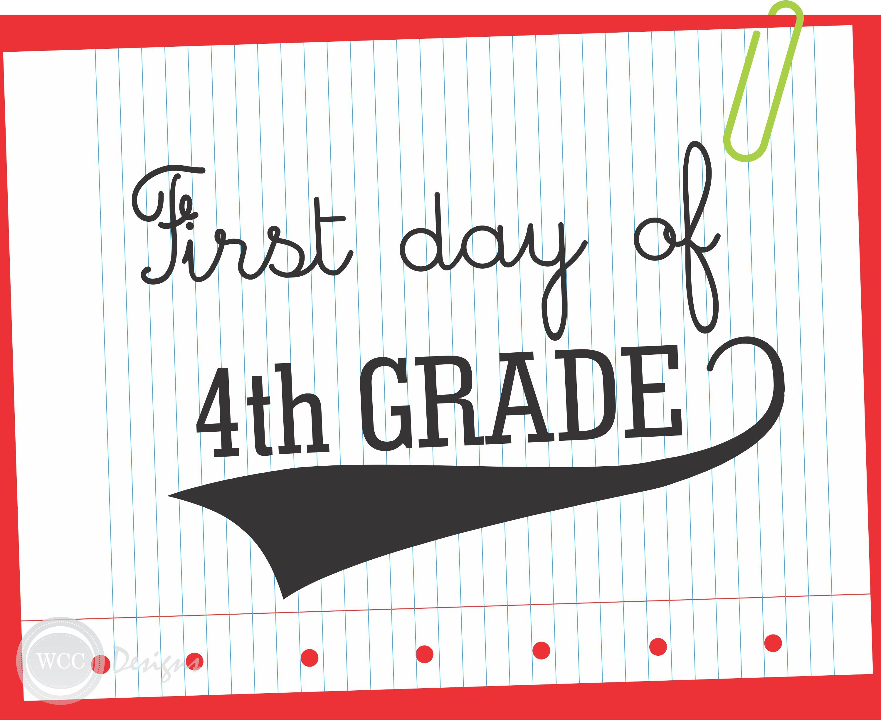 Free First Day Of School Printable Signs From Wcc Designs | Teacher - First Day Of Fourth Grade Free Printable