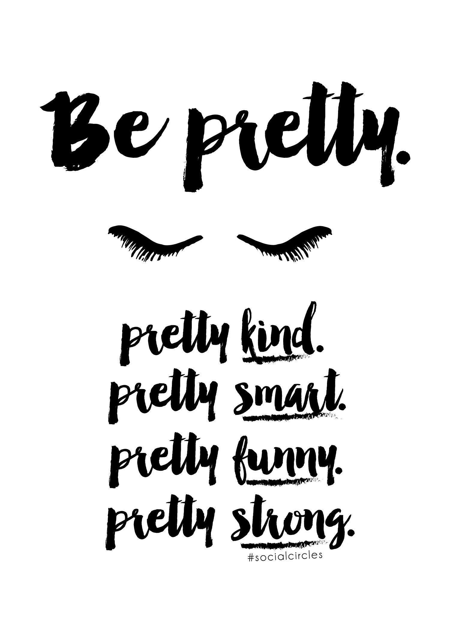 "Free Printable 5X7 Quote ""be Pretty"" #socialcirclecards | Livia - Free Printable Wall Art For Bathroom"