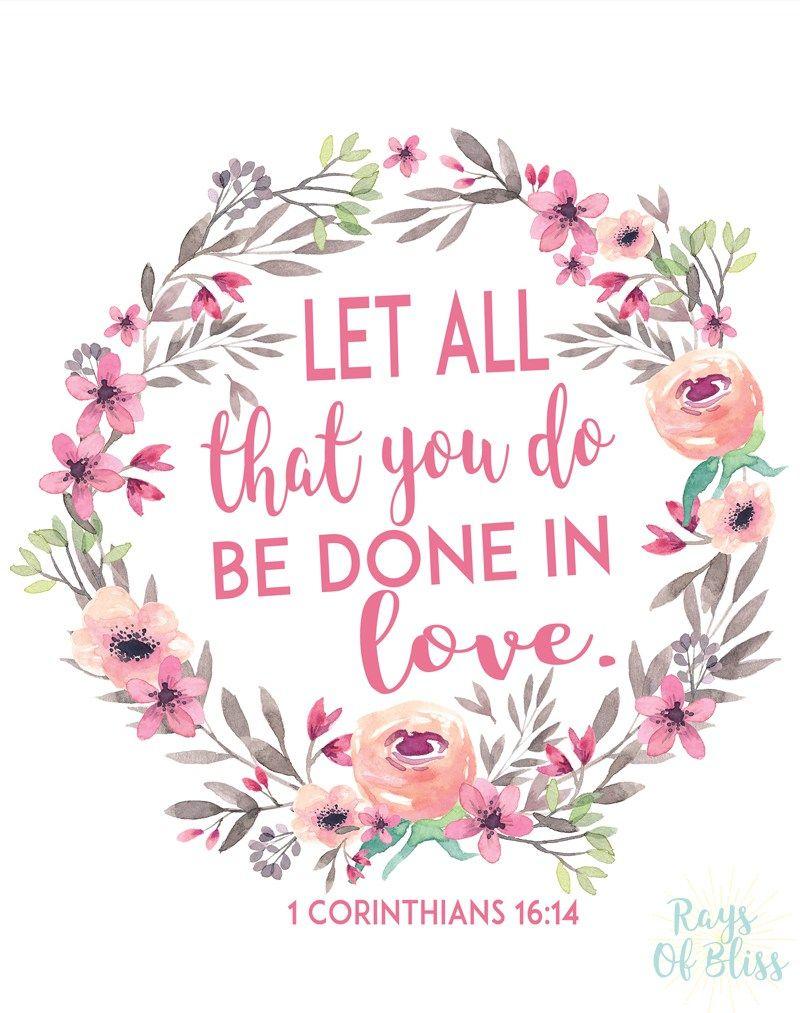 Free Printable Bible Verse 1 Corinthians 16:14 Let All That You Do - Free Printable Bible Verses To Frame