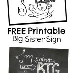 Free Printable Big Sister Sign | Family Pics | Pinterest | Second   Free Birth Announcements Printable