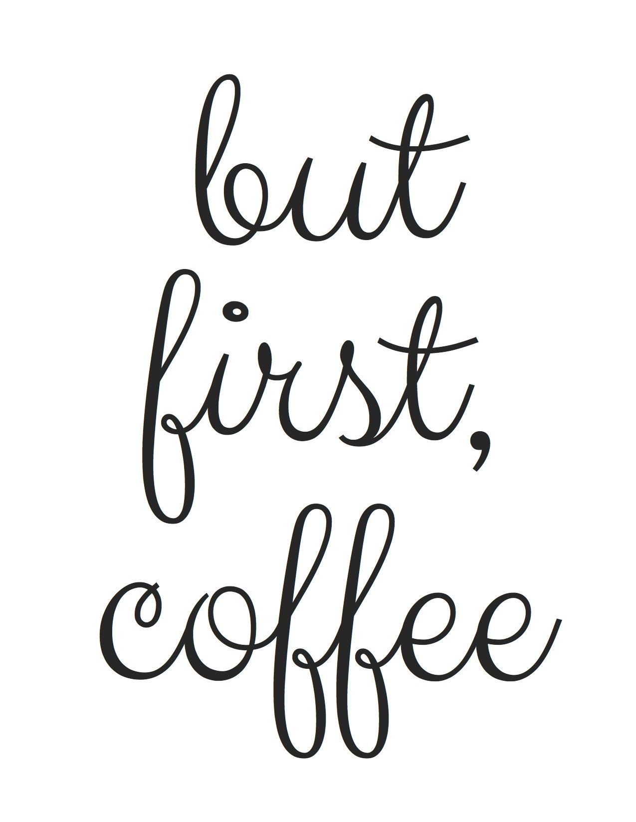 Free Printable! But First, Coffee | Random Fun Things | Pinterest - Free Printable Quote Stencils