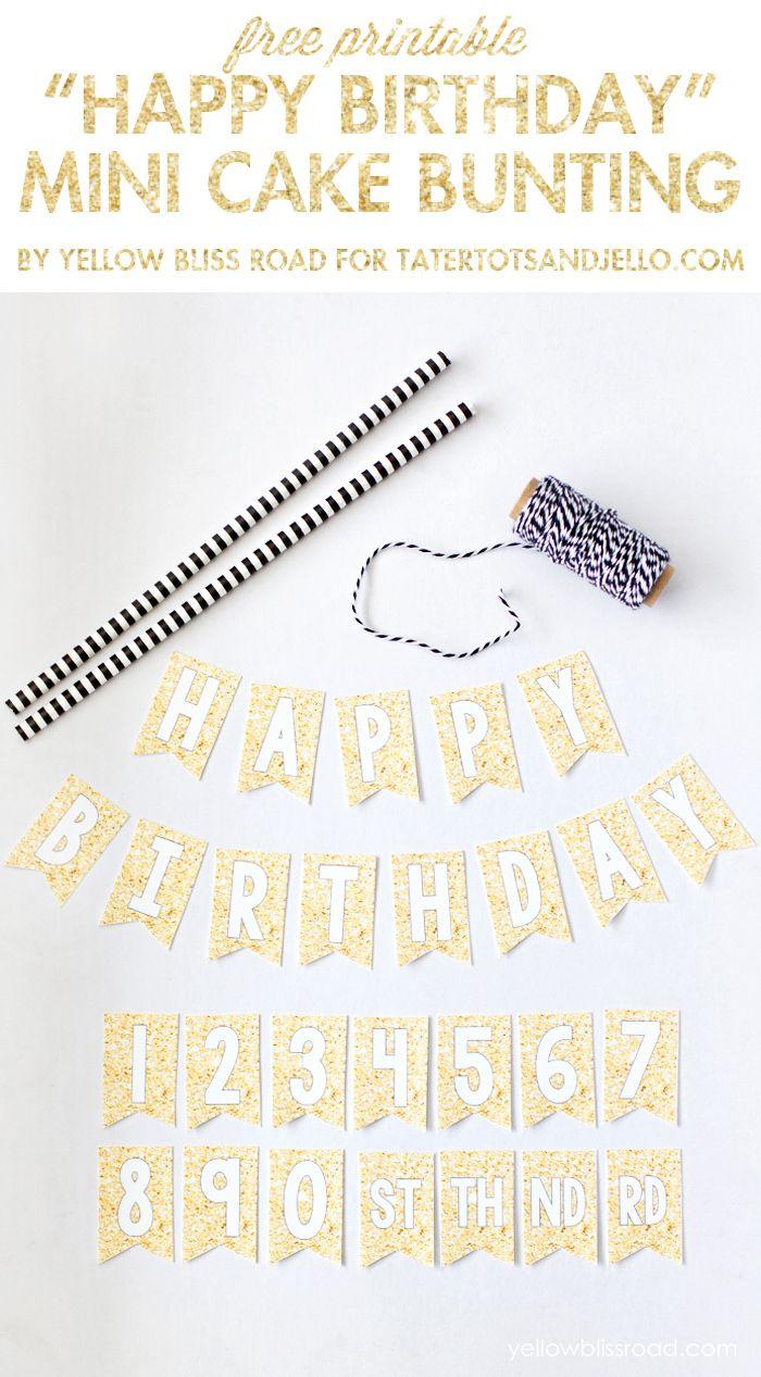 Free Printable Happy Birthday Mini Cake Bunting | Wantneedlove - Free Printable Birthday Cake