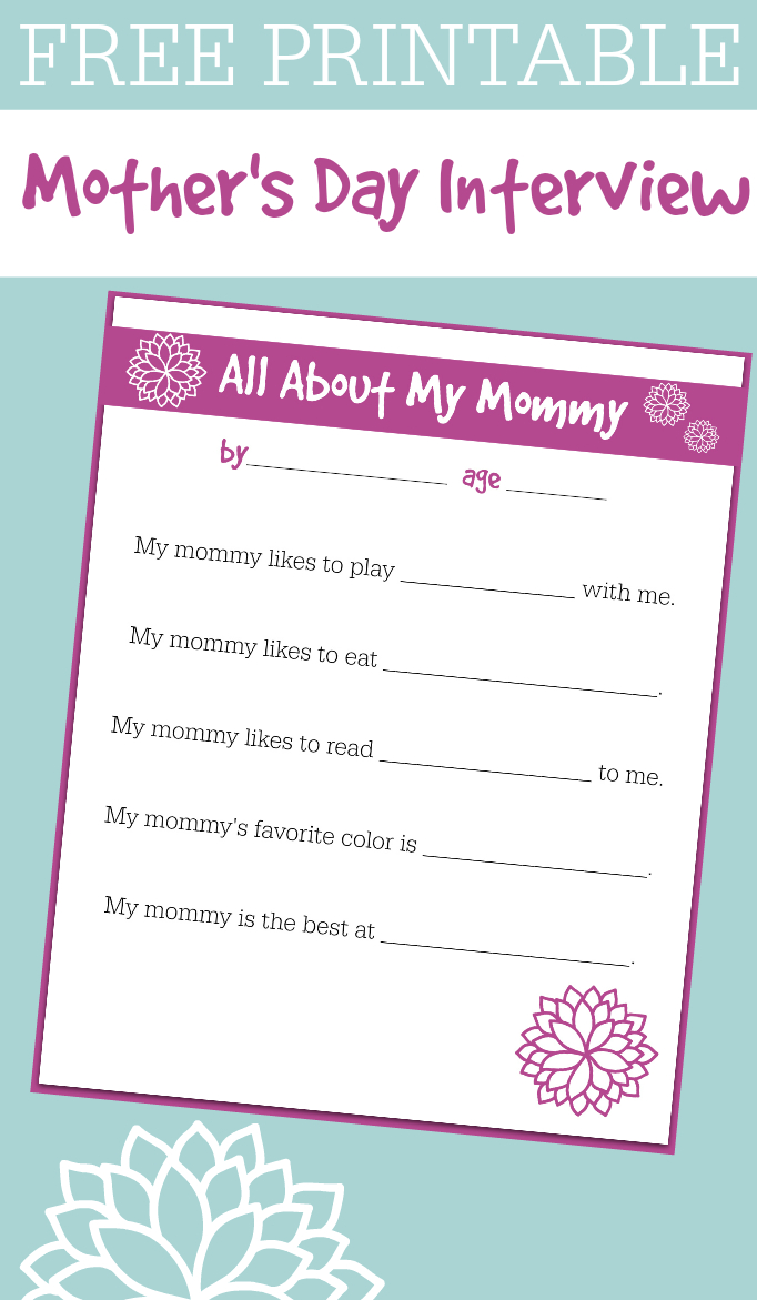 Free Printable Mother's Day Interview For Kids - No Time For Flash Cards - Free Printable Mother's Day Questionnaire
