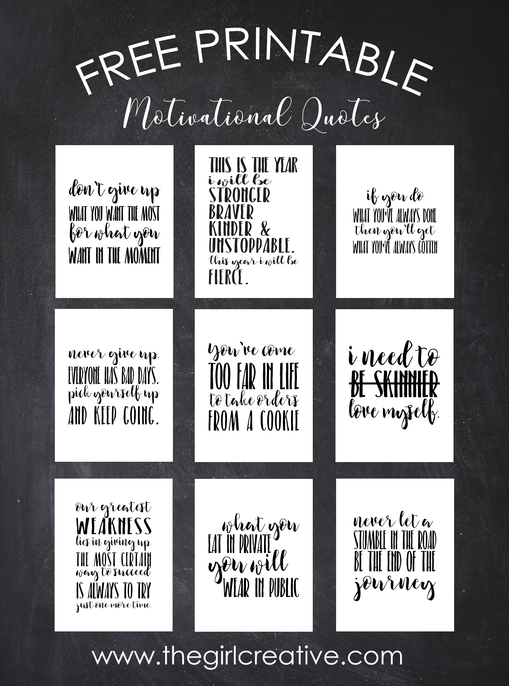 Free Printable Motivational Quotes - The Girl Creative - Free Printable Inspirational Quotes
