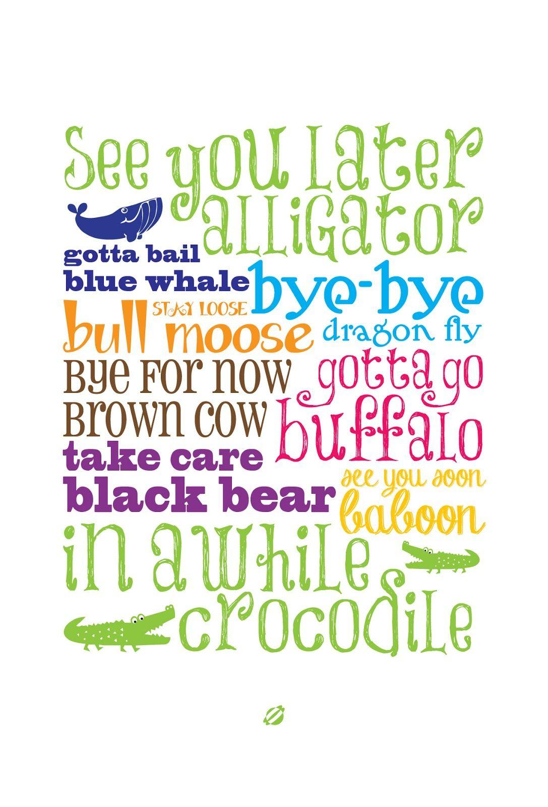 Free Printable Nursery Wall Art ♥ // Lostbumblebee @tabitha - See You Later Alligator Free Printable