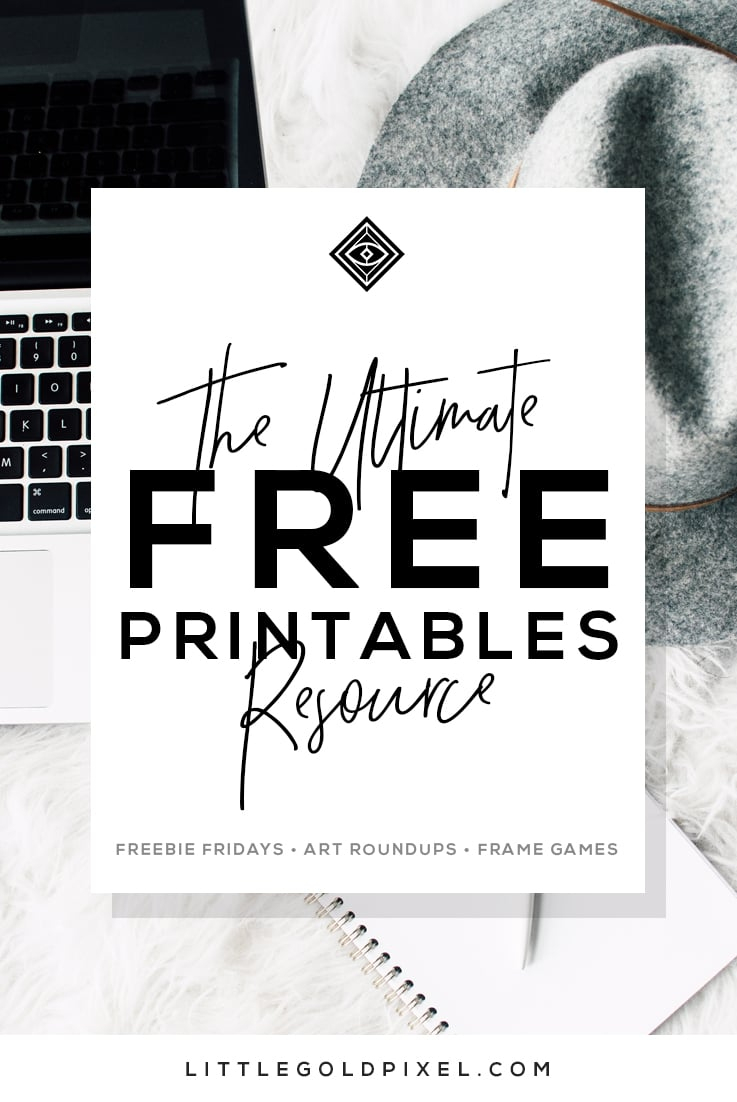 Free Printables • Design & Gallery Wall Resources • Little Gold Pixel - Free Printable Wall Art