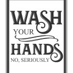 Free Vintage Bathroom Printables   Printables **   Bathroom Quotes   Free Wash Your Hands Signs Printable