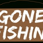 Gone Fishing | Western Rifle Shooters Association   Free Printable Gone Fishing Sign