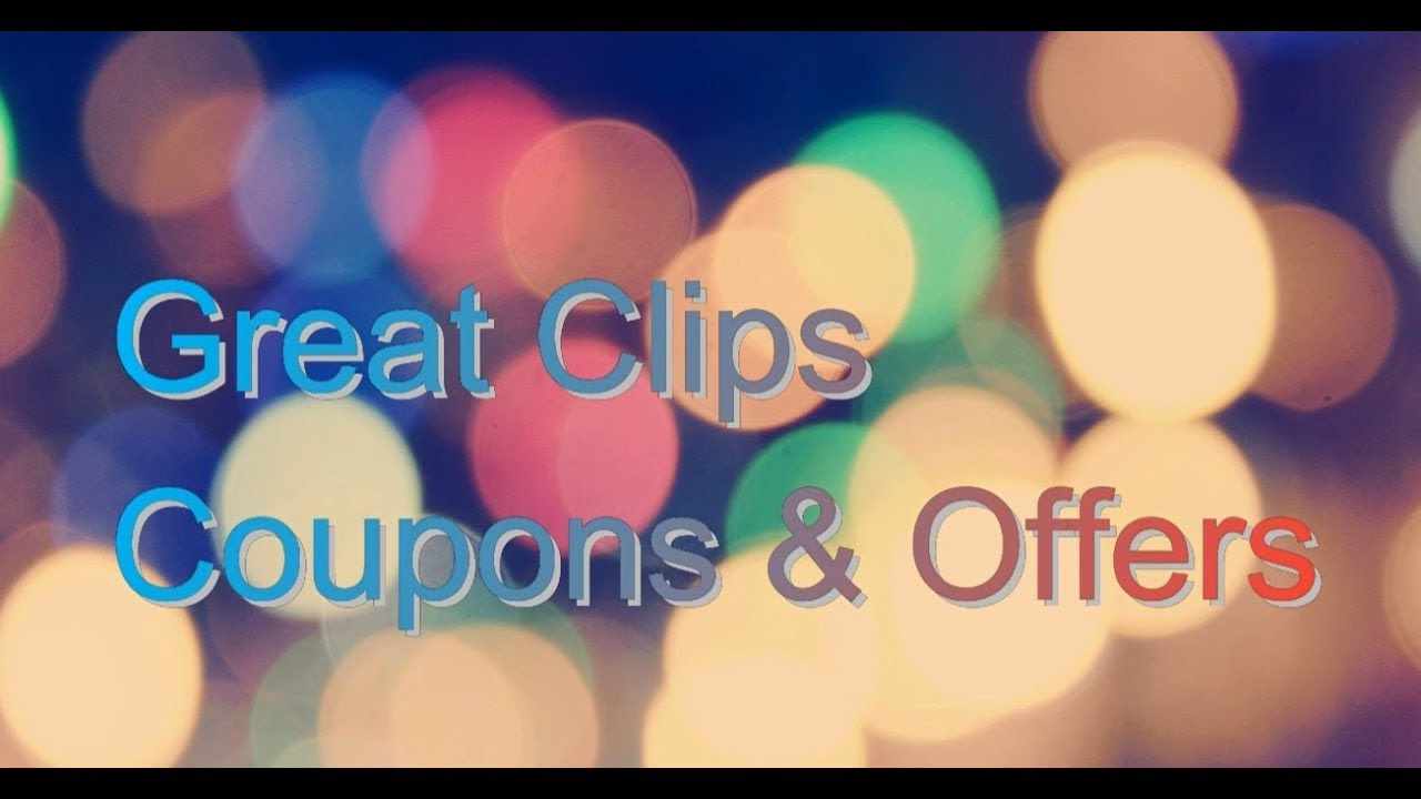 Great Clips | $ 6.99 Great Clips Coupon & Great Clips 5.99 Sale 2019 - Great Clips Free Coupons Printable