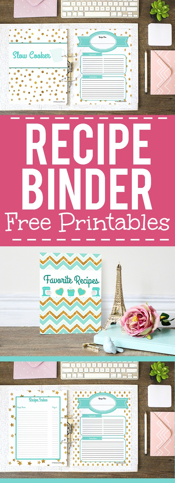 How To Make A Recipe Binder | Free Recipe Binder Printables - Free Printable Recipe Binder