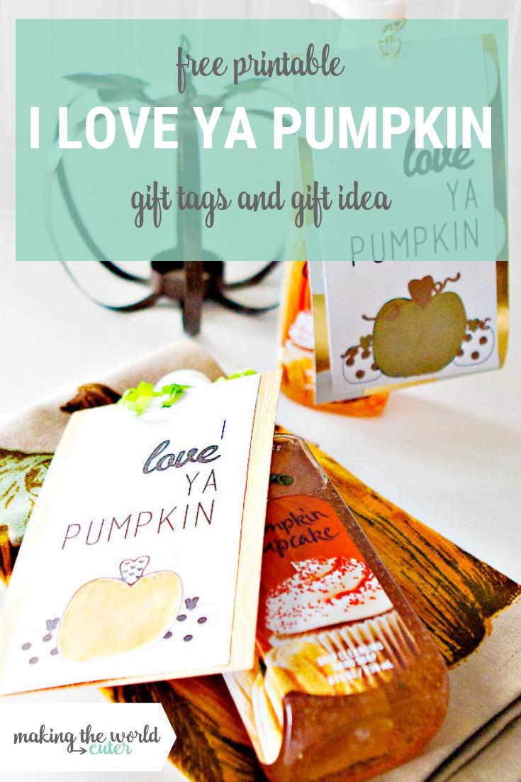 I Love Ya Pumpkin Printable Gift Tags - Free Printable Pumpkin Gift Tags