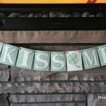 Kiss Me St. Patrick's Day Banner   Printables 4 Mom   Free Printable St Patrick's Day Banner