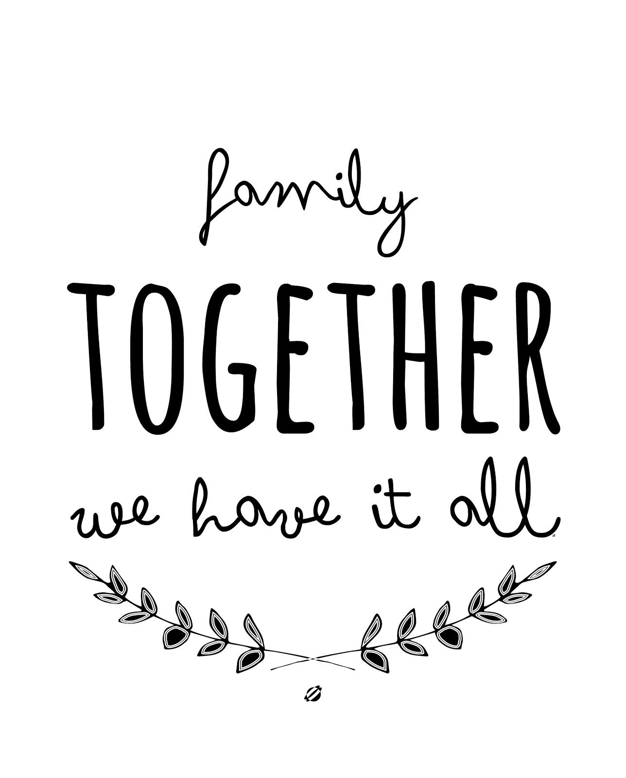Lostbumblebee ©2013 Together Free Printable | Subway Art | Family - Free Printable Quotes And Sayings