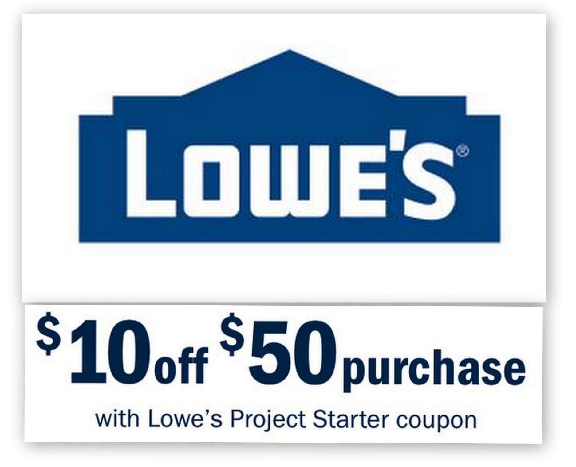 Lowes: $10 Off $50 Entire Purchase Printable Coupon - Lowes Coupon Printable Free