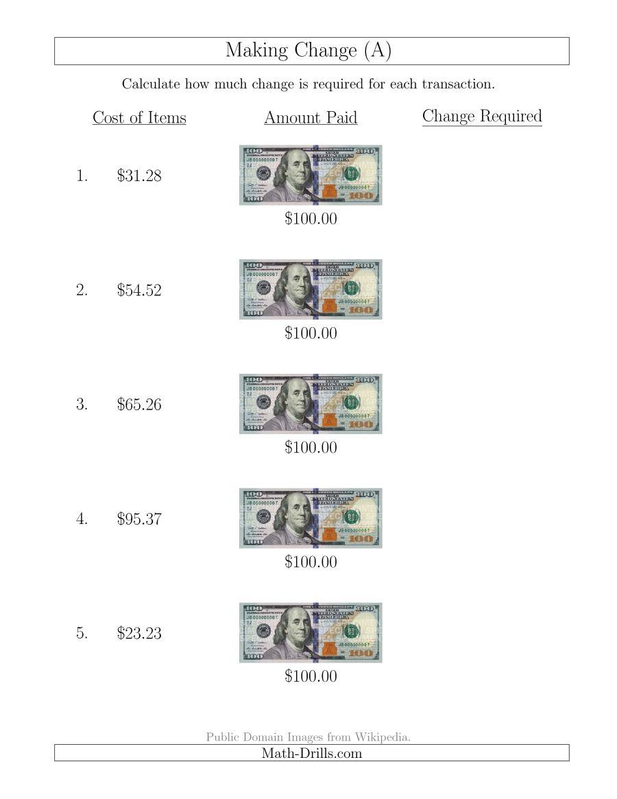 Making Change From U.s. $100 Bills (A) - Free Printable Making Change Worksheets