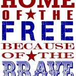 Patriotic Printable | Homecoming | Pinterest | Memorial Day, Amore   Home Of The Free Because Of The Brave Printable