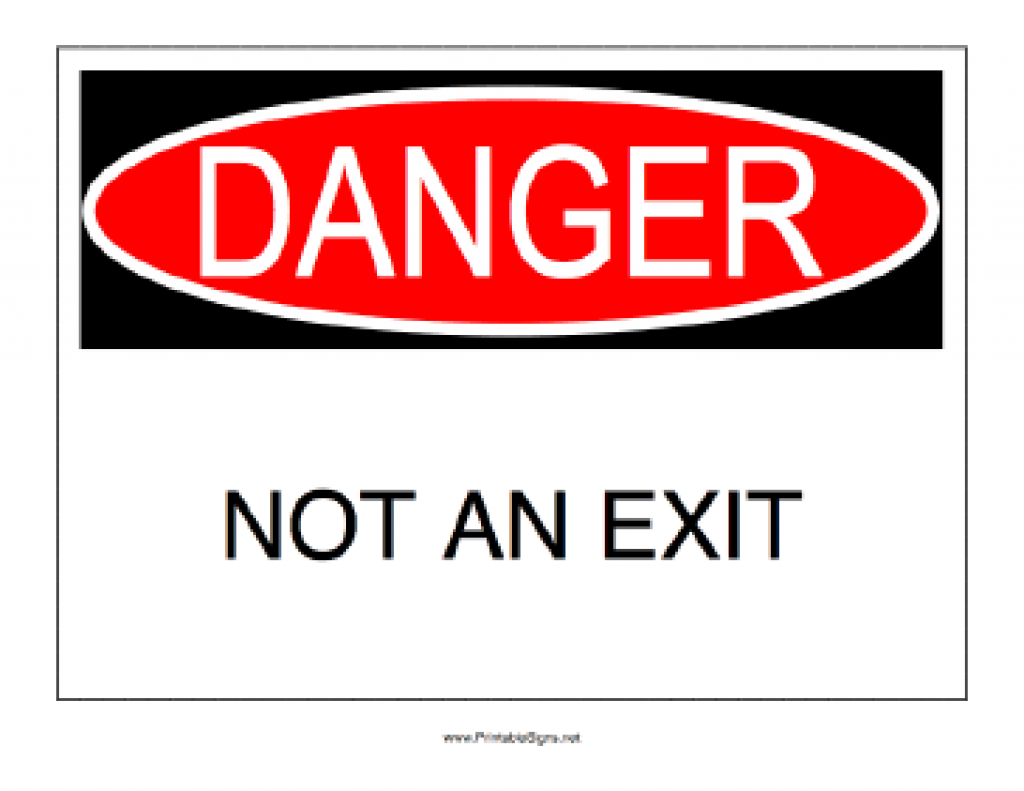 Printable Danger Not An Exit Sign Regarding Free Printable Not An - Free Printable Not An Exit Sign