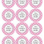 Ready To Pop Printable Labels Free | Baby Shower Ideas | Pinterest   Ready To Pop Free Printable