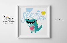 See You Later Alligator Nursery Wall Art Crocodile Digital | Etsy – See You Later Alligator Free Printable