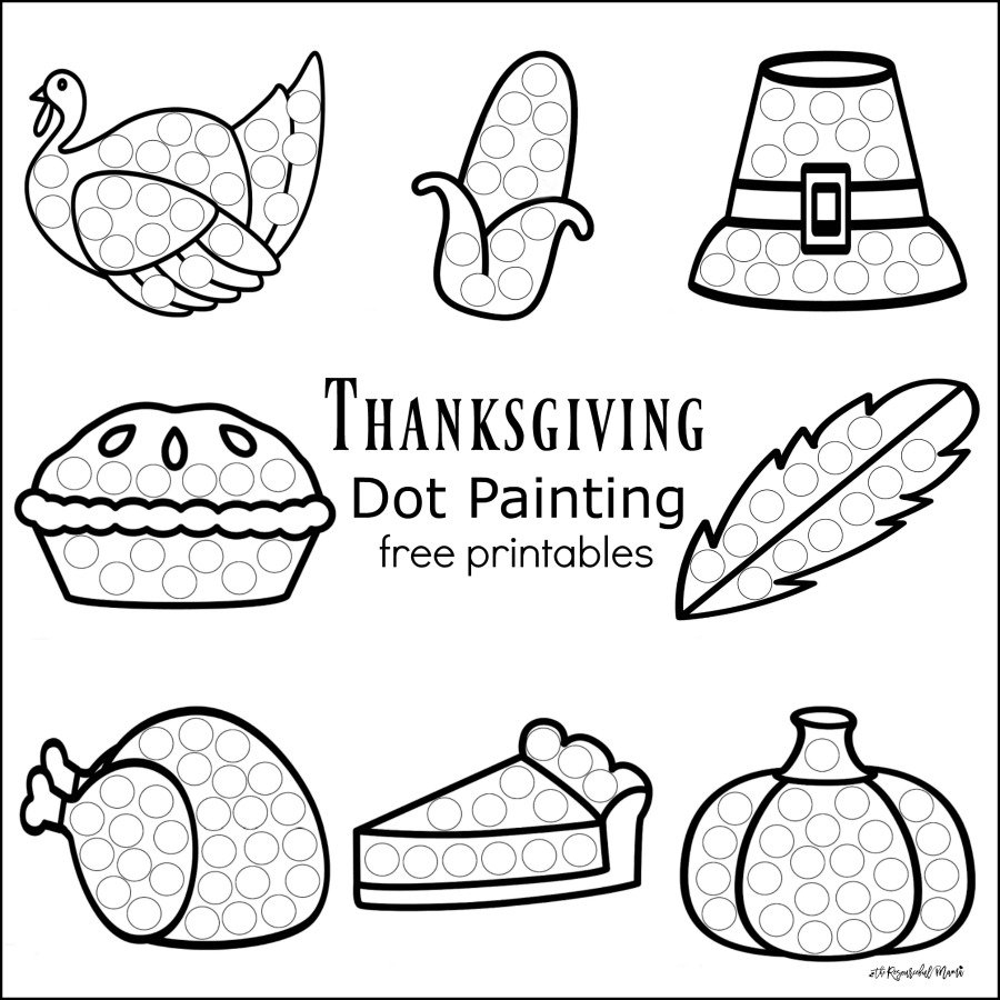 Thanksgiving Dot Painting {Free Printables} - The Resourceful Mama - Free Printable Thanksgiving Activities For Preschoolers