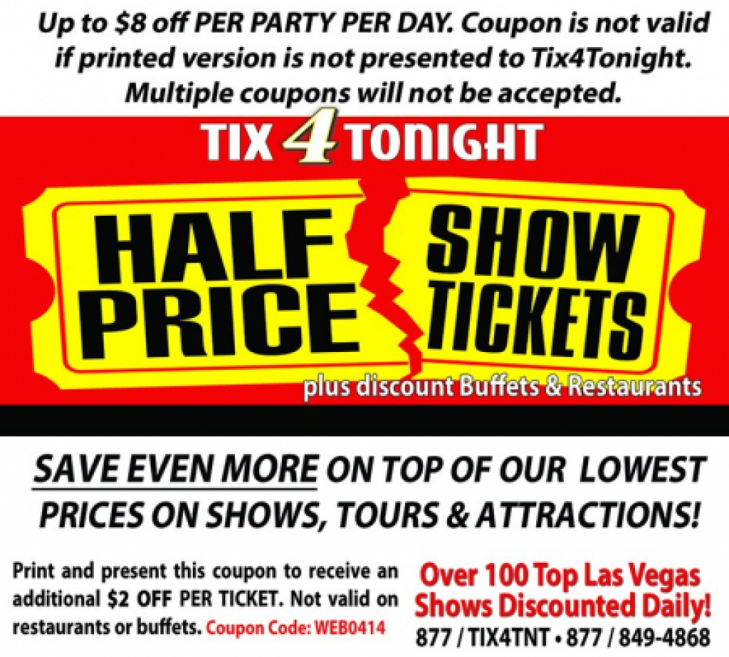 Tix4Tonight Coupon: Up To $8 Off (Expired) - Just Vegas Deals In - Free Printable Las Vegas Coupons 2014